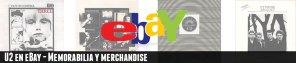 U2 en eBay: Guía de compra para el coleccionista: Memorabilia y Merchandise