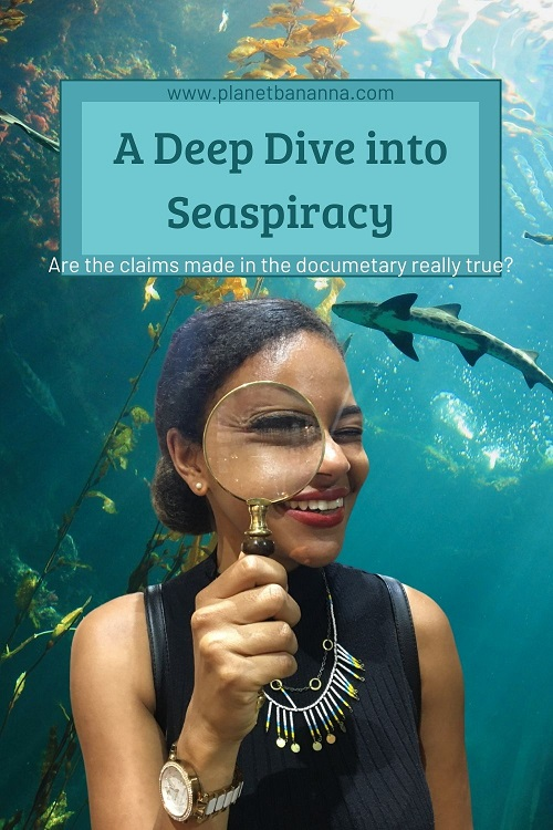 A Deep Dive into Seaspiracy