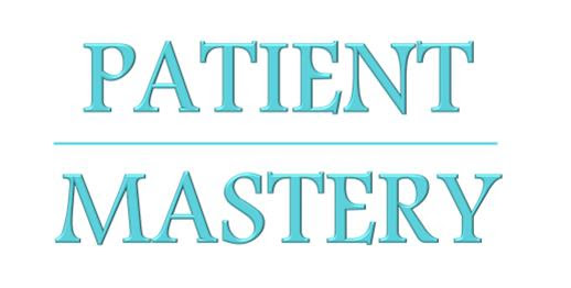 New Patient Mastery
