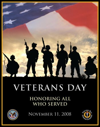 Veterans Day - Honoring All Who Served - November 11, 2008