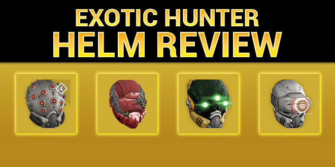 exotic hunter helm review