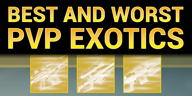 best destiny pvp exotics