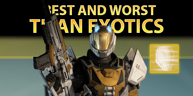 best exotic armor for titans