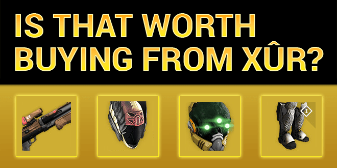 xur worth buying universal