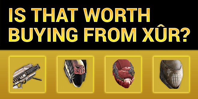 xur worth buying gally