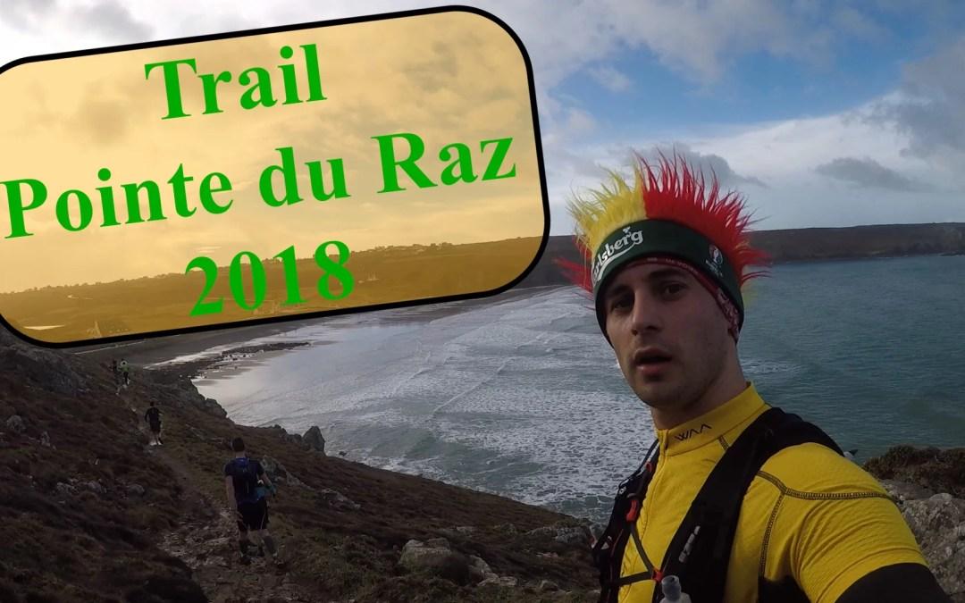 CR + Vidéo Trail de la pointe du Raz 2018