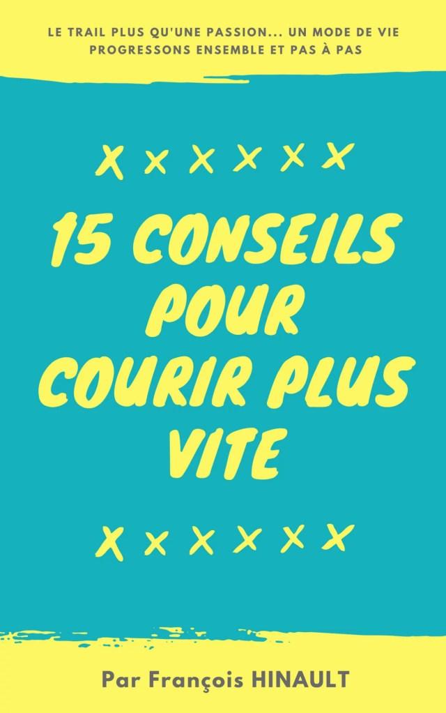 15 conseilsPour courir plusvite