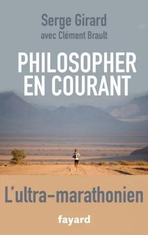 «Philosopher en courant» de Serge Girard