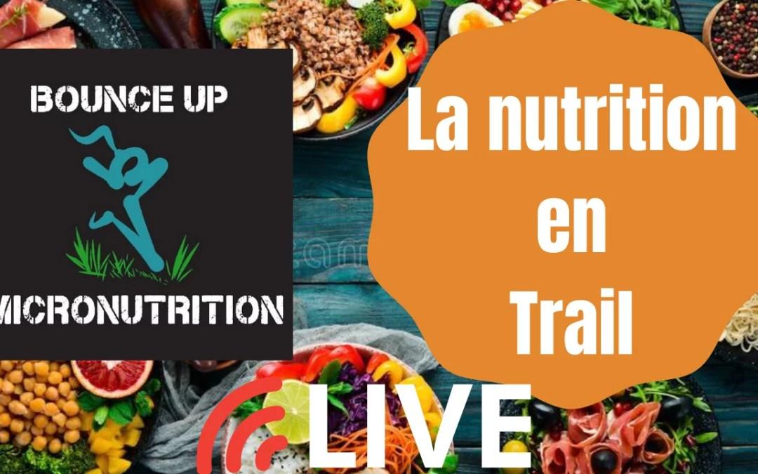 Bounce up – La micronutrition au service du Traileur