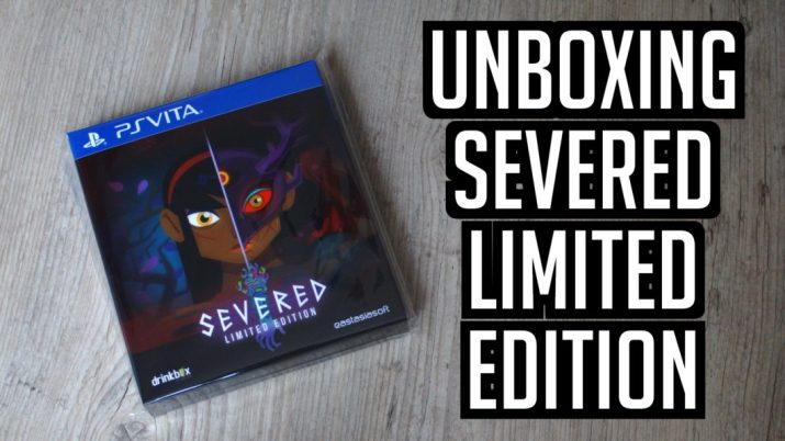[Unboxing] Severed Limited Edition sur PS Vita