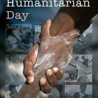 1ere Journée mondiale de l'humanitaire : l'évolution des actions humanitaires