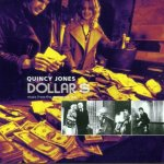 QUINCY JONES – Dollars
