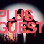 PLUS GUEST – Plus Guest