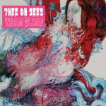 THEE OH SEES – Warm Slime