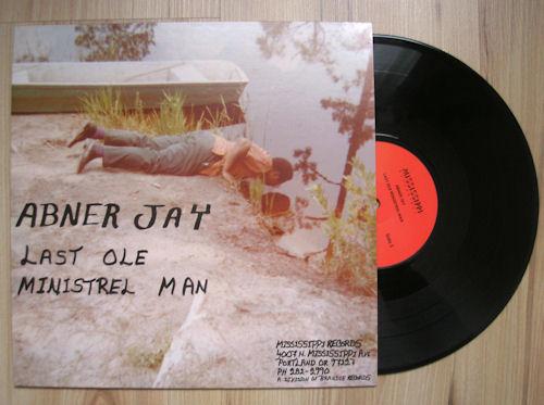 Abner Jay - Last Ole Ministrel Man