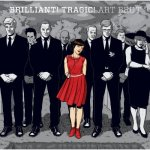 ART BRUT – Brilliant! Tragic!