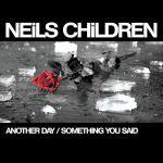 NEILS CHILDREN – Another Day