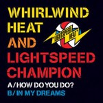 LIGHTSPEED HEAT – How Do You Do ?