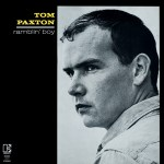 TOM PAXTON – Ramblin' Boy
