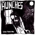THE HUNCHES – Lisa Told Me
