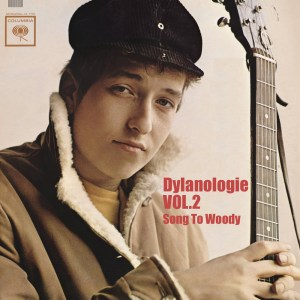 DYLANOLOGIE. Song To Woody.