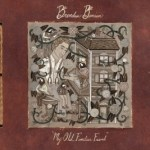 BRENDAN BENSON – My Old, Familiar Friend