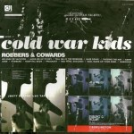 COLD WAR KIDS – Robbers & Cowards