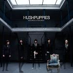 HUSHPUPPIES – Silence Is Golden