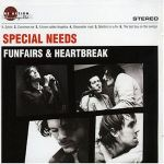 SPECIAL NEEDS- Funfairs And Heartbreaks