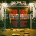 THE DANDY WARHOLS – Odditorium