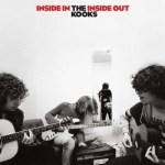 THE KOOKS – Inside In / Inside Out