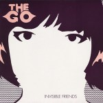 The GO – Invisible Friends