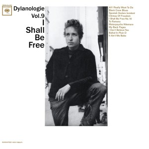 DYLANOLOGIE. I Shall Be Free