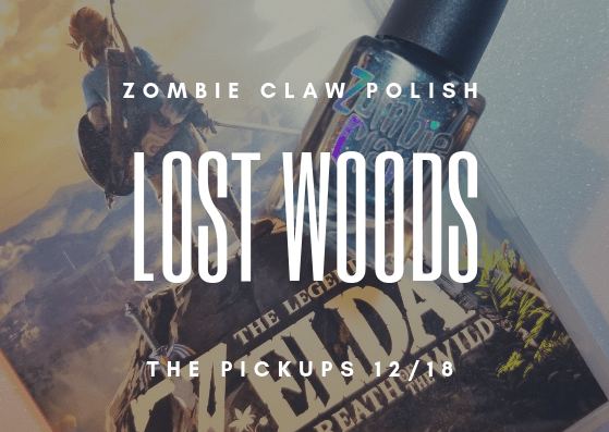 Lost Woods – Zombie Claw Polish