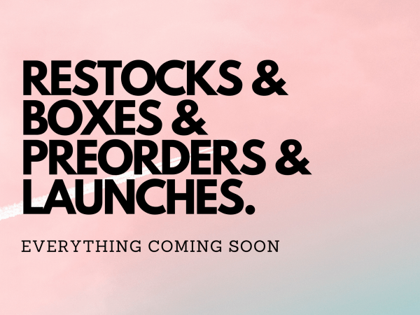 Everything Coming Soon