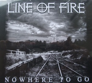 Line of Fire - Nowhere To Go