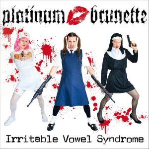 Platinum Brunette - Irritable vowel syndrome