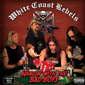 White coast rebels - Hangin with the bad boys