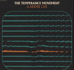 he Temperance Movement - A Deeper Cut