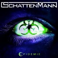 SchattenMann - Epidemie