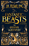 the cover of Fantastic Beasts and Where to Find Them The Original Screenplay