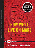 the cover of How We'll Live on Mars
