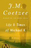 the cover of Life & Times of Michael K