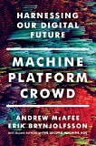 the cover of Machine, Platform, Crowd