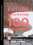 the cover of The Future of Architecture in 100 Buildings