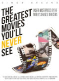 the cover of The Greatest Movies You'll Never See