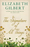 the cover of The Signature of All Things