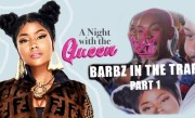 Barbz in The Trap Pt 1 ft Nicki Minaj | A Night w/ The Queen