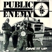 Public Enemy – Give It Up
