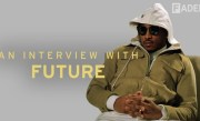 Future Is Tired of Making Your Wrongs Right: The FADER Interview